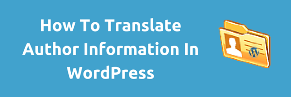 Translate Author Biography WordPress